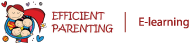EFFICIENT PARENTING E-Learning